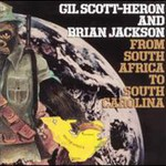 Gil Scott-Heron, From South Africa To South Carolina