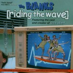 The Blanks, Riding the Wave
