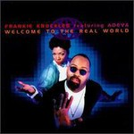 Frankie Knuckles, Welcome To The Real World (Feat. Adeva)