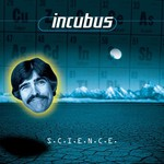 Incubus, S.C.I.E.N.C.E.