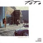 Toto, Fahrenheit