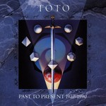 Toto, Past to Present 1977-1990