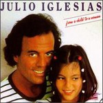 Julio Iglesias, From A Child To A Woman