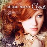Allison Moorer, Crows