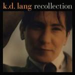 k.d. lang, Recollection