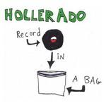 Hollerado, Record in a Bag