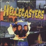 The Hellecasters, Escape From Hollywood