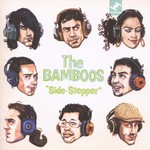 The Bamboos, Side-Stepper