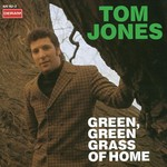Tom Jones, Green, Green Grass of Home