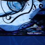 Matthew Shipp Quartet, Pastoral Composure