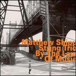Matthew Shipp String Trio, By The Law Of Music