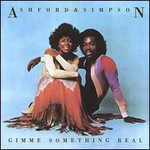 Ashford & Simpson, Gimme Something Real