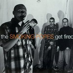 Smoking Popes, Get Fired
