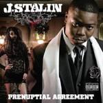 J-Stalin, Prenuptial Agreement