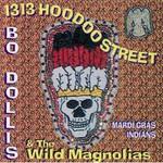 The Wild Magnolias, 1313 Hoodoo Street