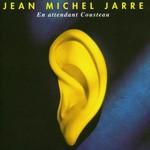 Jean Michel Jarre, En attendant Cousteau