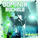 Dominik Buchele, Ready