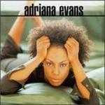 Adriana Evans, Adriana Evans