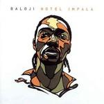 Baloji, Hotel Impala