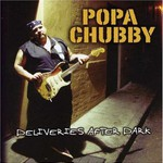 Popa Chubby, Deliveries After Dark mp3