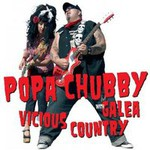 Popa Chubby with Galea, Vicious Country