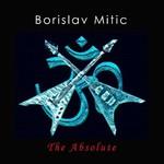 Borislav Mitic, The Absolute