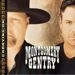 Montgomery Gentry, Carrying On