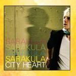 Sarakula, City Heart