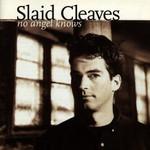 Slaid Cleaves, No Angel Knows