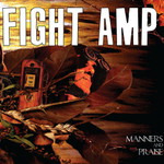 Fight Amp, Manners and Praise