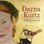 Dayna Kurtz, American Standard