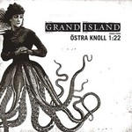 Grand Island, Songs From Ostra Knoll 1:22