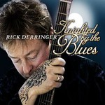 Rick Derringer, Knighted by the Blues