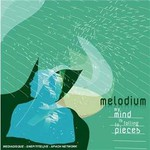 Melodium, My Mind Is Falling to Pieces