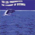 Ted Leo and the Pharmacists, The Tyranny of Distance