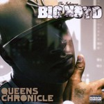 Big Noyd, Queens Chronicle