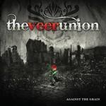 The Veer Union, Against The Grain