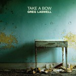 Greg Laswell, Take a Bow