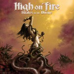High on Fire, Snakes for the Divine