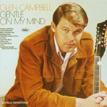 Glen Campbell, Gentle On My Mind