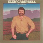 Glen Campbell, Old Home Town