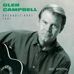 Glen Campbell, Unconditional Love