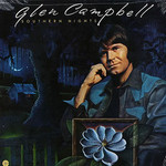 Glen Campbell, Southern Nights