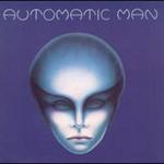 Automatic Man, Automatic Man