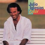 Julio Iglesias, Calor