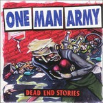 One Man Army, Dead End Stories