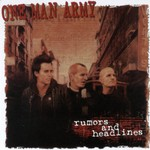 One Man Army, Rumors and Headlines