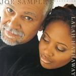 Joe Sample & Lalah Hathaway, The Song Lives On