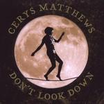 Cerys Matthews, Don't Look Down