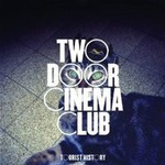 Two Door Cinema Club, Tourist History